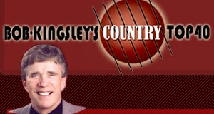 Country Top 40 with Bob Kingsley